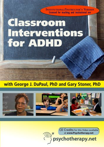 Classroom Interventions for ADHD (Institutional/Instructor's Version)