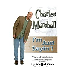 Charles Marshall: I'm Just Sayin'!