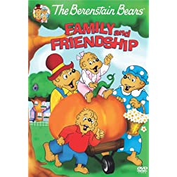 The Berenstain Bears: Family and Friendship