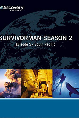Survivorman Season 2 - Episode 5: South Pacific