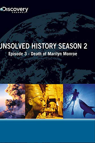 Unsolved History Season 2 - Episode 3: Death of Marilyn Monroe