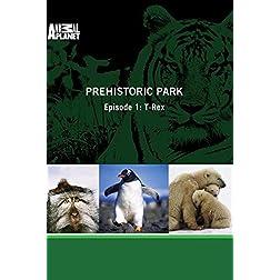 Prehistoric Park - Episode 1: T-Rex