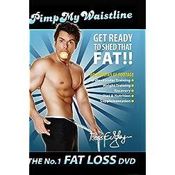 PIMP MY WAISTLINE - THE No.1 FAT LOSS DVD