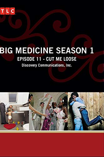 Big Medicine Season 1 - Episode 11: Cut Me Loose