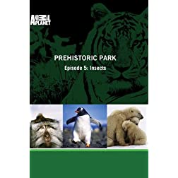 Prehistoric Park - Episode 5: Insects