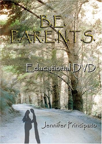B.E. P.A.R.E.N.T.S. Educational DVD