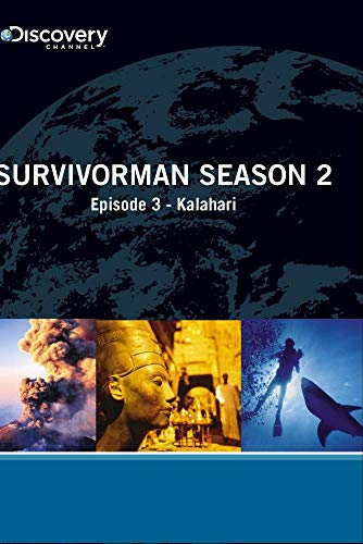 Survivorman Season 2 - Episode 3: Kalahari