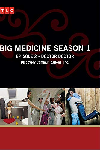 Big Medicine Season 1 - Episode 2: Doctor Doctor