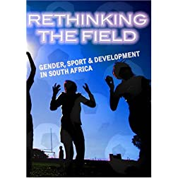 Rethinking the Field: Gender, Sport & Development in South Africa