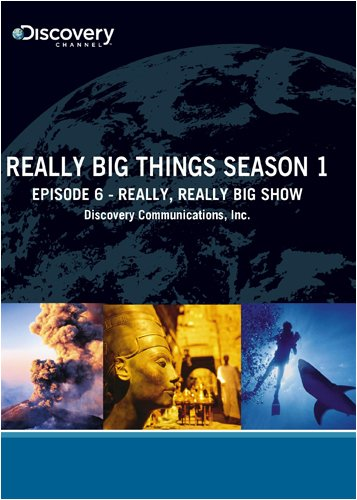 Really Big Things Season 1 - Episode 6: Really, Really Big Show