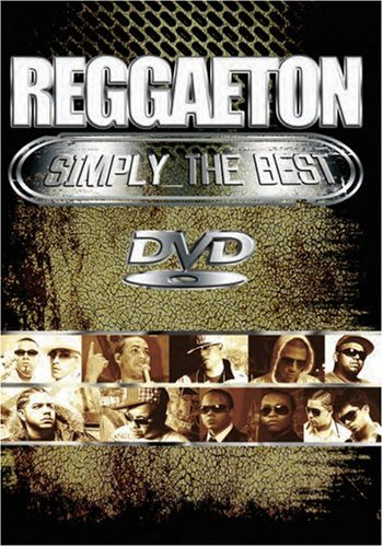 Reggaeton Simply the Best