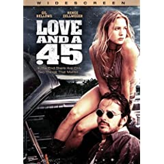 Love and a . 45