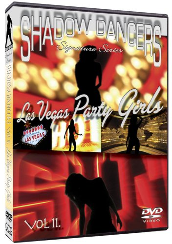 Shadow Dancers Vol 11. Las Vegas Party Girls