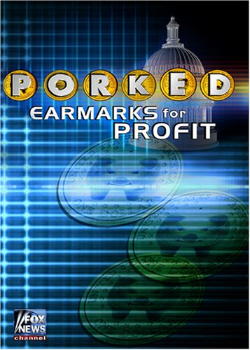 Porked: Earmarks for Profit