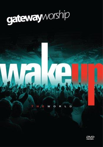 Wake Up the World by Gateway Worship
