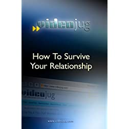 How To Survive Your Relationship