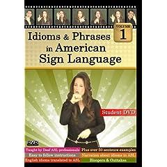 Idioms & Phrases in American Sign Language, Volume 1