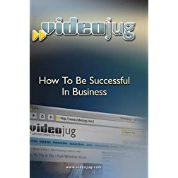 How To Be Successful In Business