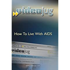 How To Live With Aids