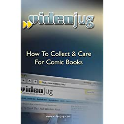 How To Collect & Care For Comic Books