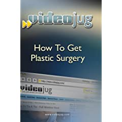 How To Get Plastic Surgery