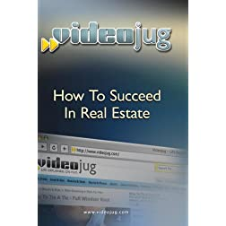 How To Succeed In Real Estate