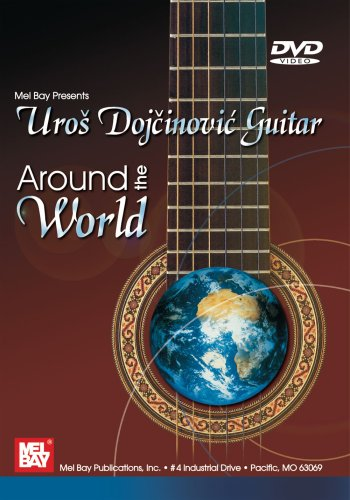 Uros Dojcinovic Guitar: Around the World