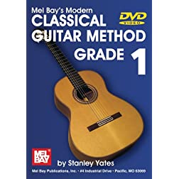 Mel Bay's Modern Classical Guitar Method, Grade 1