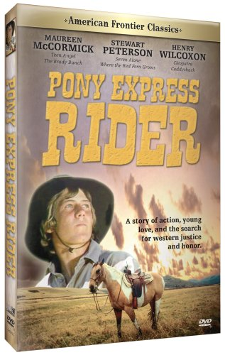 American Frontier Classics: Pony Express Rider