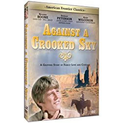 American Frontier Classics:: Against A Crooked Sky