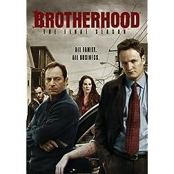 Brotherhood: The Final Season