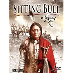 Sitting Bull - A Legacy