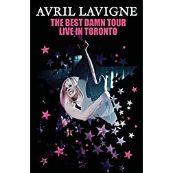 Avril Lavigne: The Best Damn Tour (Live In Toronto)
