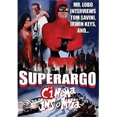 Superargo (Cinema Insomnia Edition)