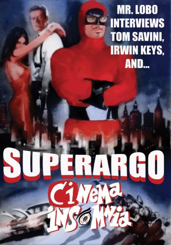 Superargo (Cinema Insomnia Edition)