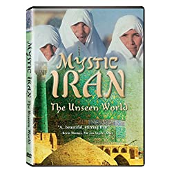 Mystic Iran: The Unseen World