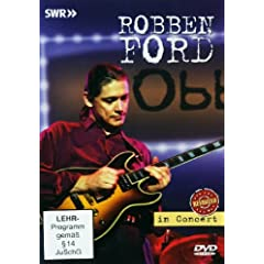 Robben Ford: In Concert: Revisited