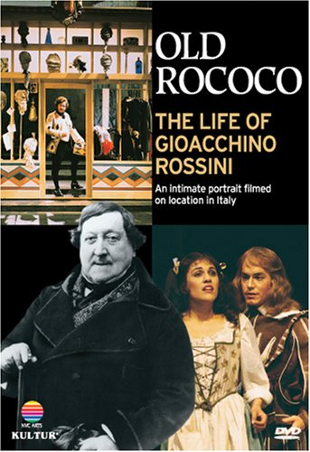 Old Rococo: The Life Of Gioacchino Rossini