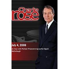 Charlie Rose (July 4, 2008)