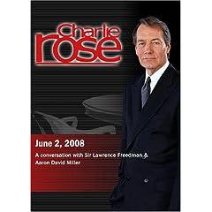 Charlie Rose - Sir Lawrence Freedman & Aaron David Miller  (June 2, 2008)