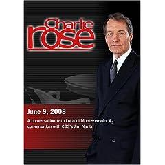 Charlie Rose (June 9, 2008)Charlie Rose - Luca di Montezemolo  / Jim Nantz  (June 9, 2008)