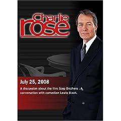 Charlie Rose (July 25, 2008)
