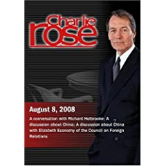 Charlie Rose - Richard Holbrooke / China /  Elizabeth Economy (August 8, 2008)