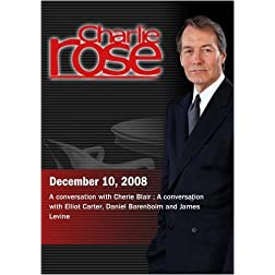 Charlie Rose - Cherie Blair / Elliot Carter, Daniel Barenboim and James Levine(December 10,  2008)