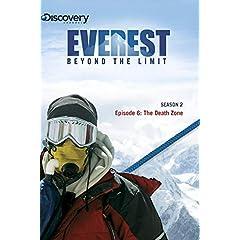 Everest: Beyond the Limit Season 2 - Episode 6: The Death Zone