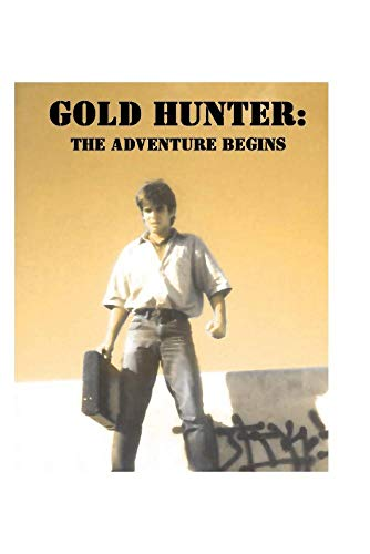 Gold Hunter: The Adventure Begins