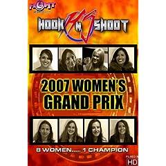 "Hook N Shoot ""2007 Women's Grand Prix"" (Revolution Series)"
