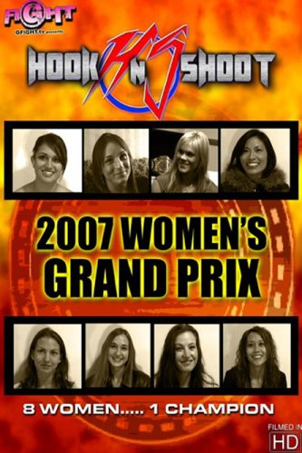 "Hook N Shoot ""2007 Women's Grand Prix"" (Revolution Series)"