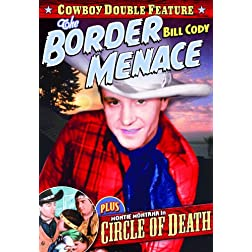 Border Menace (1934) / Circle Of Death (1935)