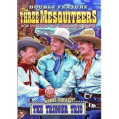 Three Mesquiteers: Three Mesquiteers (1936) / The Trigger Trio (1936)
